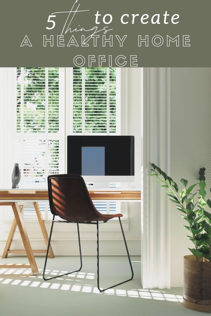 tips for a healthy home office